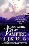 If you were my vampire